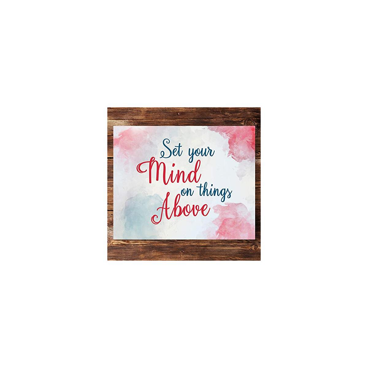 Set Your Mind On Things Above Wall Art Prints - Unframed 8x10 in - Motivational Posters for Office Decor - Positive Pics with Inspirational Quotes for Home