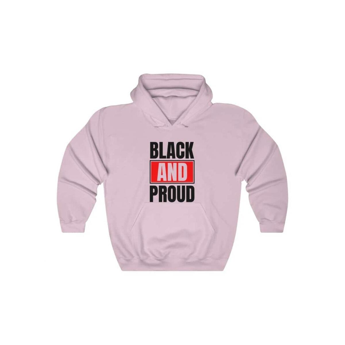 Afrocentric BLACK AND PROUD Hooded Sweatshirt, Light Pink / XL