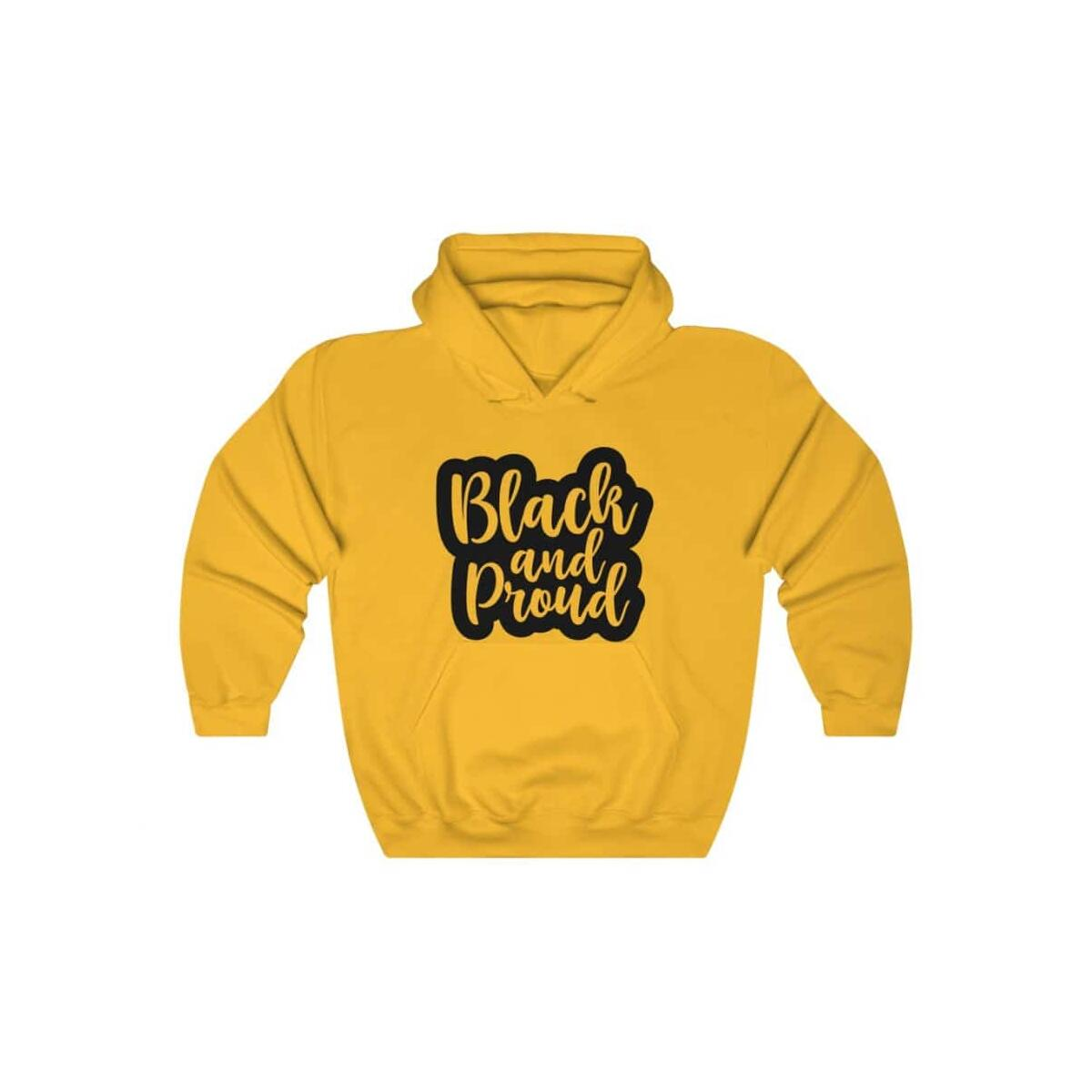 Afrocentric BLACK AND PROUD Hooded Sweatshirt, Gold / S