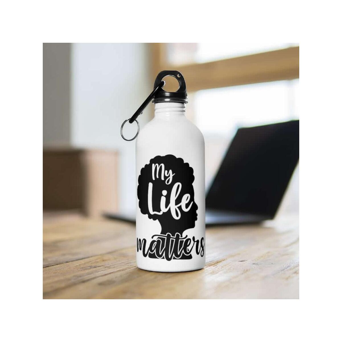 Afrocentric My Life Matters Water Bottle, 14oz