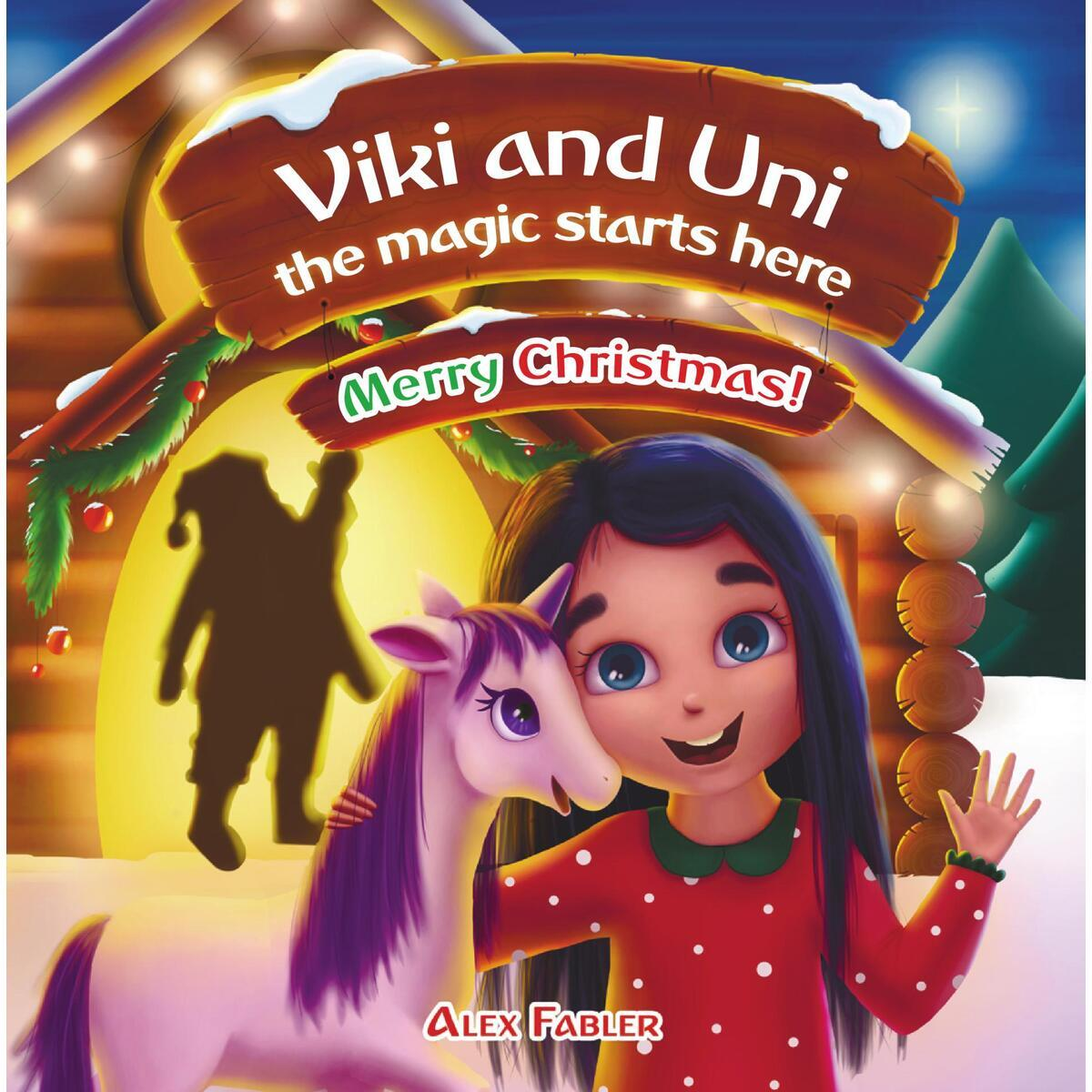 Viki and Uni: The magic starts here! Merry Christmas!