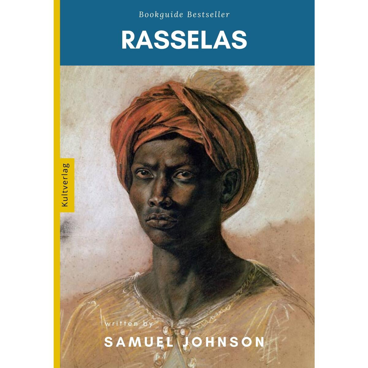 The History of Rasselas: (annotated)