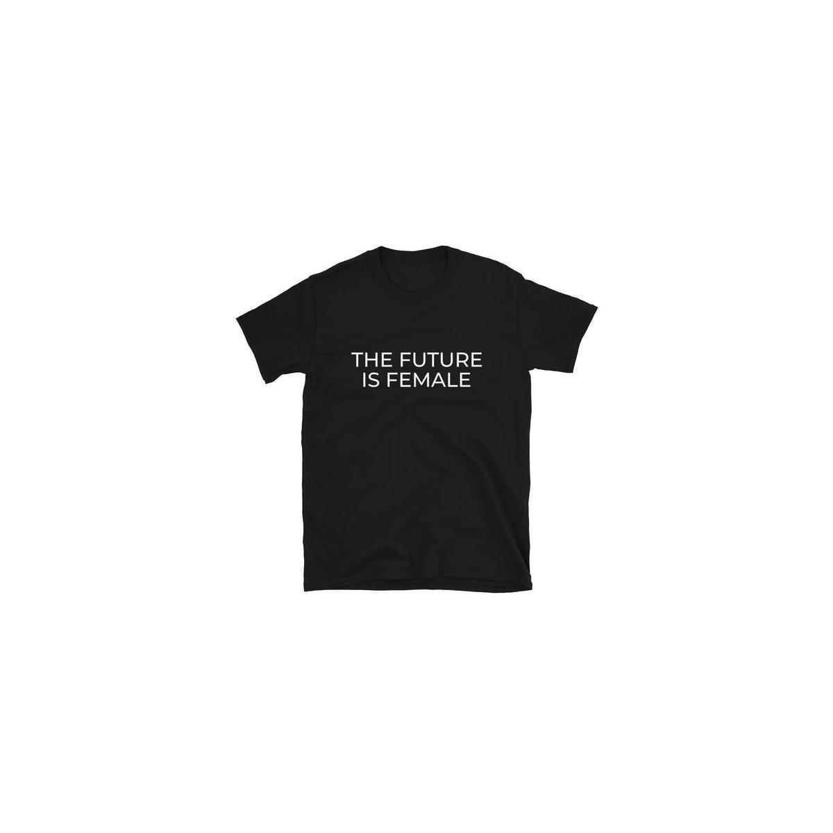 The Future is Female Feminist Unisex Shirt (Sizes S-XL)