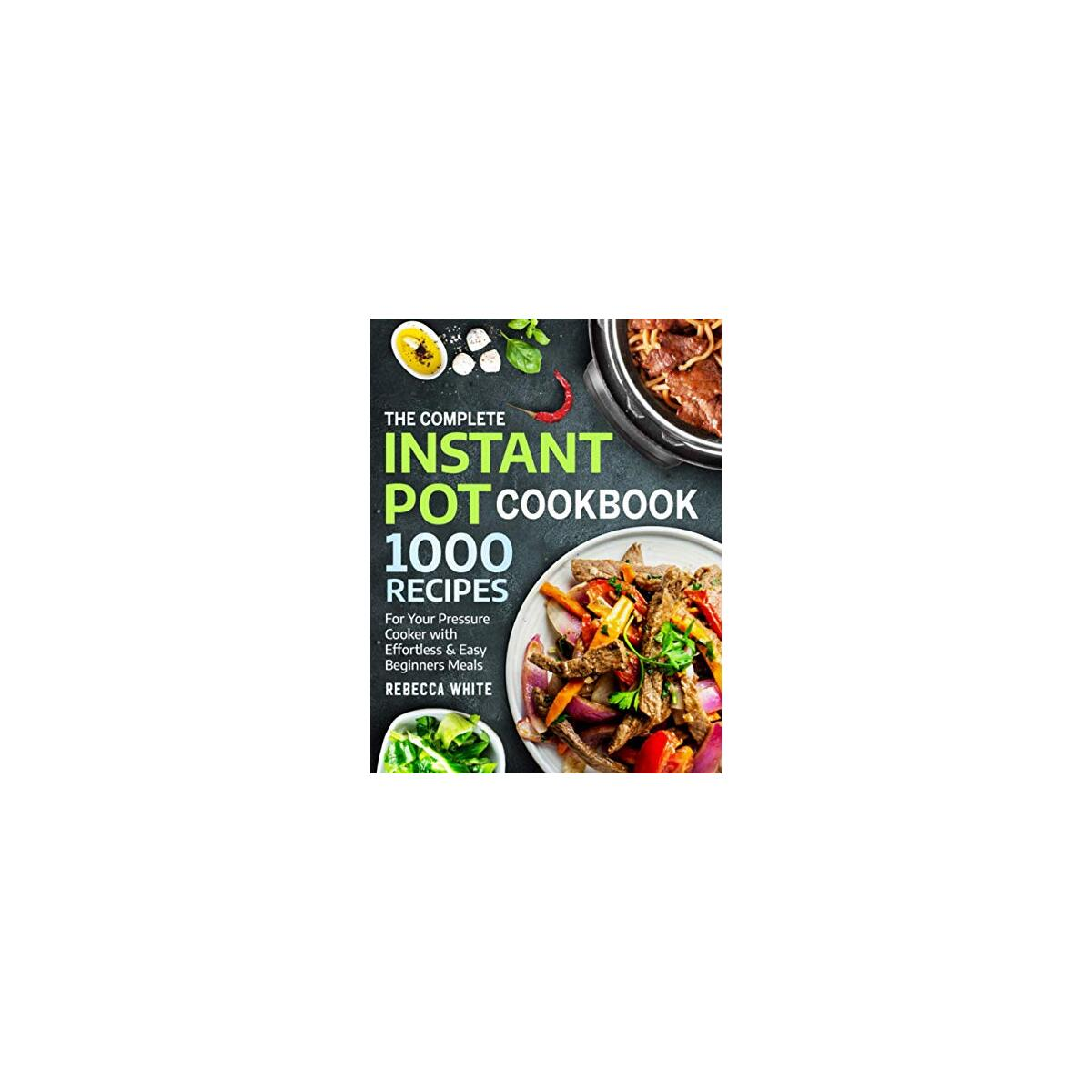 [Paperback] The Instant Pot Cookbook with 1000 Recipes