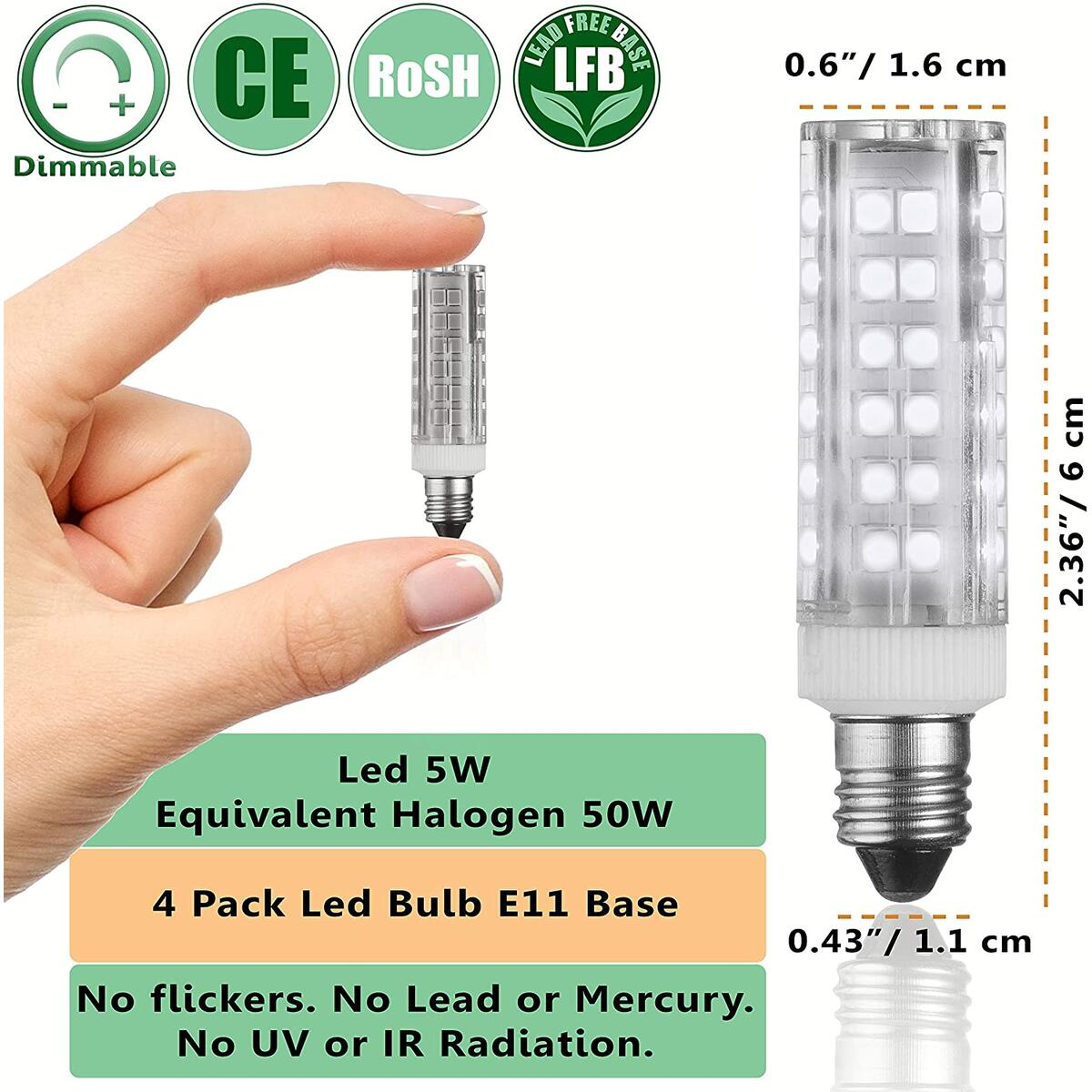 E11 LED Bulbs – 5W - 50W Halogen Replacement - Dimmable - Mini-Candelabra Base Light Bulb - Replaces T4 /T3 JDE11 – Day Light 6000K - for Ceiling Fans, Cabinet Lighting, Sconce & More- 4 Pack