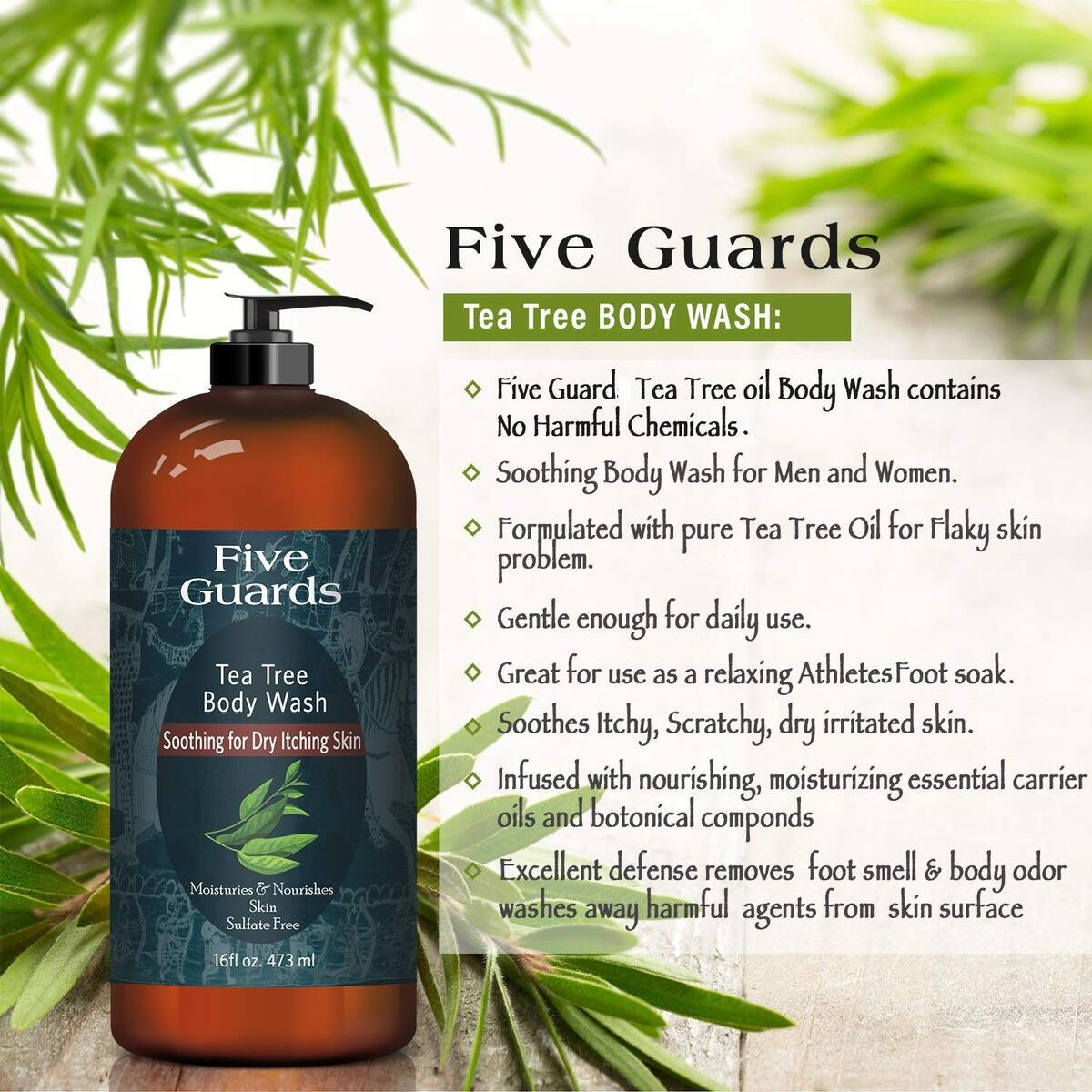 FIVE GUARDS Tea Tree Oil Body Wash W/Mint Removes Body Odor, Athlete's Foot, Jock Itch, Skin Irritations Botanical Shower Gel Soap Women & Men W/Oregano, Rosemary, Cinnamon oil - 16 fl oz