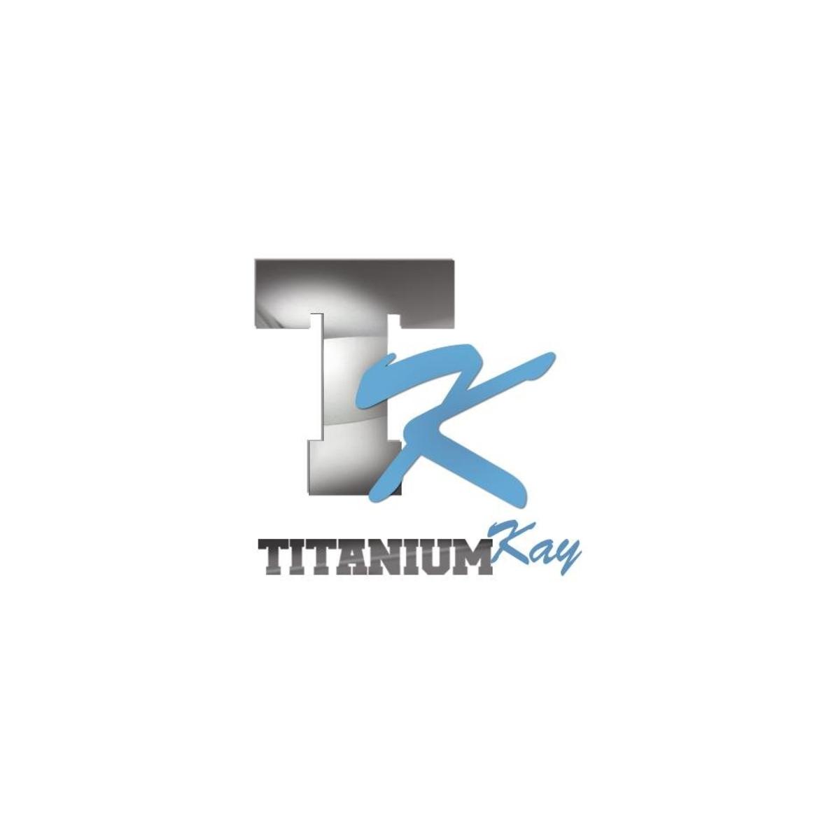 Titanium Kay